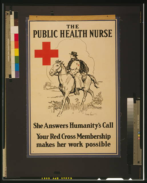 The Public Health Nurse She answers humanity's call : Your Red Cross membership makes her work possible /