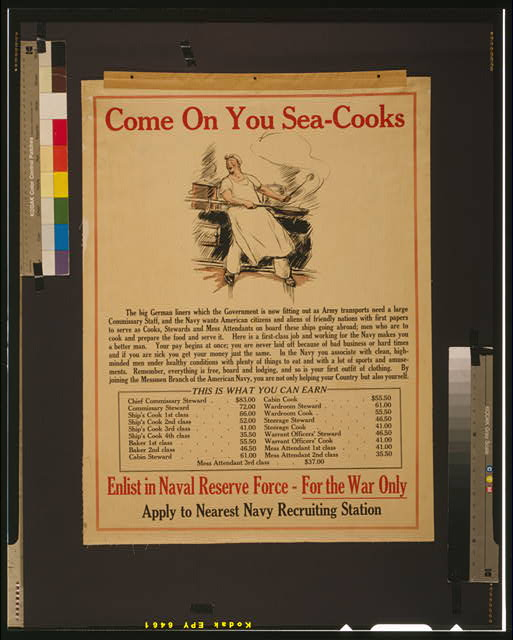 Come on you sea-cooks Enlist in Naval Reserve Force - for the war only : Apply to nearest Navy recruiting station.