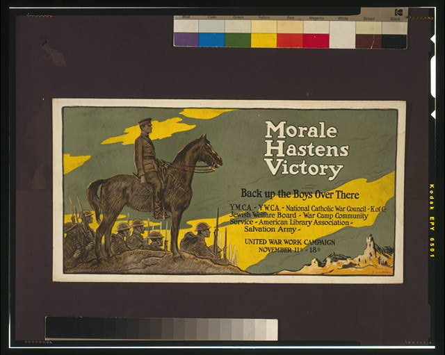 Morale hastens victory - back up the boys over there United War Work Campaign, Nov. 11th - 18th /