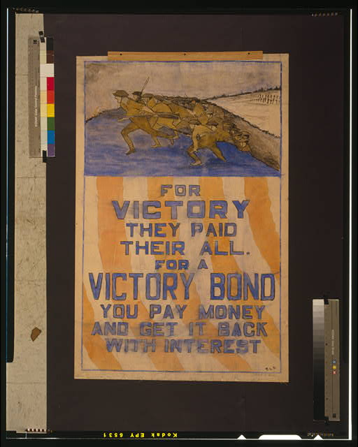 For victory they paid their all--For a Victory Bond you pay money and get it back with interest