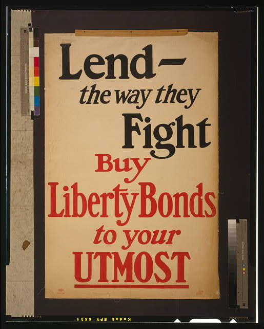 Lend - the way they fight--Buy Liberty bonds to your utmost