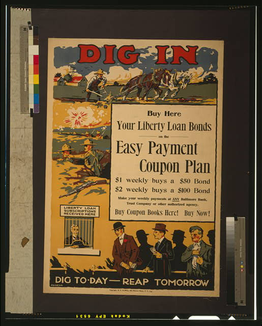 Dig in--Buy here--Your Liberty Loan bonds on the easy payment coupon plan Dig to-day - reap tomorrow.