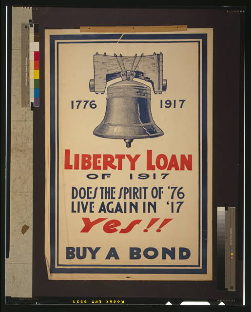 Liberty Loan of 1917 Does the spirit of &#39;76 live again in &#39;17--yes!! Buy a bond.