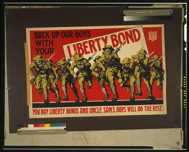 Back up our boys with your Liberty Bond You buy Liberty Bonds and Uncle Sam's boys will do the rest.