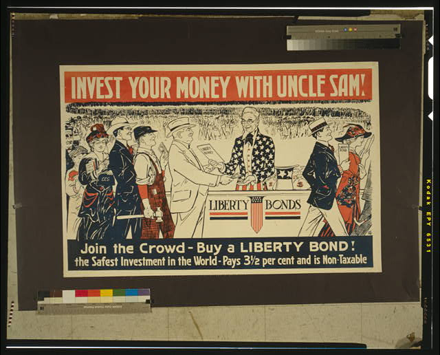 Invest your money with Uncle Sam! Join the crowd - Buy a Liberty bond!