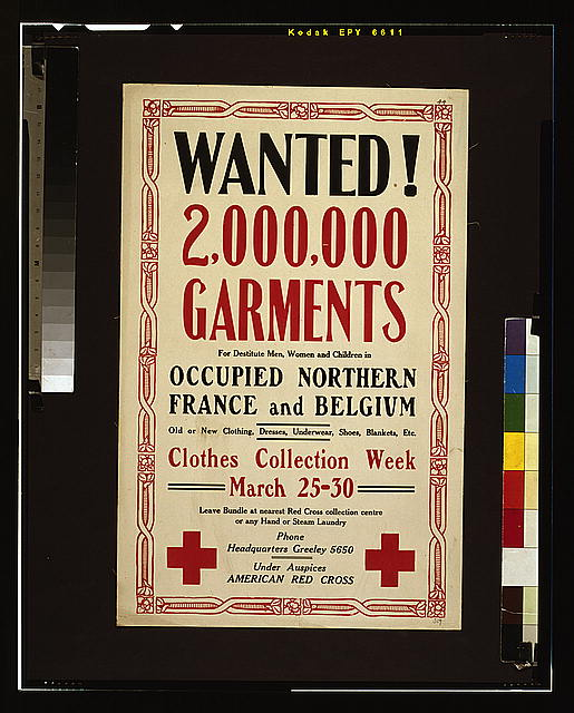 Wanted! 2,000,000 garments for destitute men, women and children in occupied northern France and Belgium