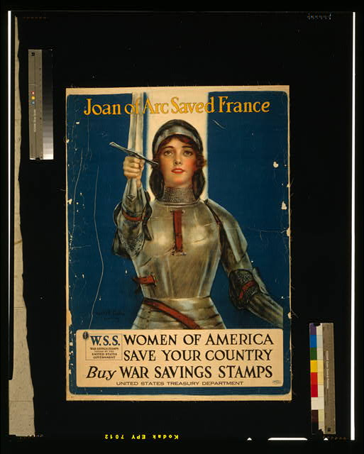 Joan of Arc Saved France - --Women of America, save your country--Buy War Savings Stamps