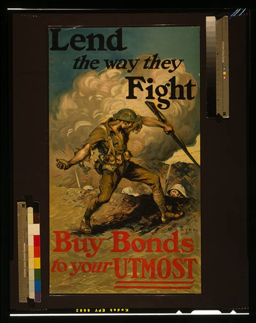 Lend the way they fight, buy bonds to your utmost