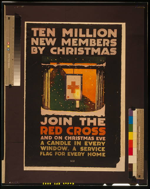 Ten million new members by Christmas Join the Red Cross, and on Christmas Eve a candle in every window, a service flag for every home /