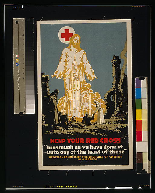 "Help your Red Cross ""Inasmuch as ye have done it unto one of the least of these"" /"