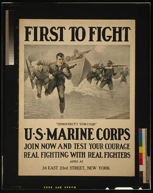 "First to fight - ""Democracy's vanguard"" U.S. Marine Corps - Join now and test your courage - Real fighting with real fighters /"