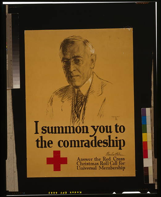 I summon you to the comradeship - Woodrow Wilson Answer the Red Cross Christmas roll call for universal membership /
