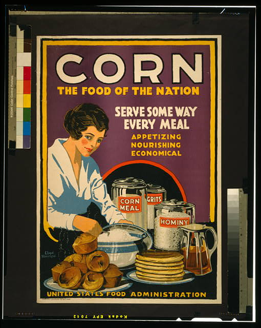 Corn - the food of the nation Serve some way every meal - appetizing, nourishing, economical /