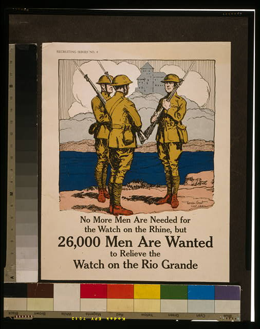 No more men are needed for the watch on the Rhine, but 26,000 men are wanted to relieve the watch on the Rio Grande