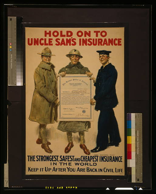 Hold on to Uncle Sam's insurance, the strongest, safest and cheapest insurance in the world - Keep it up after you are back in civil life