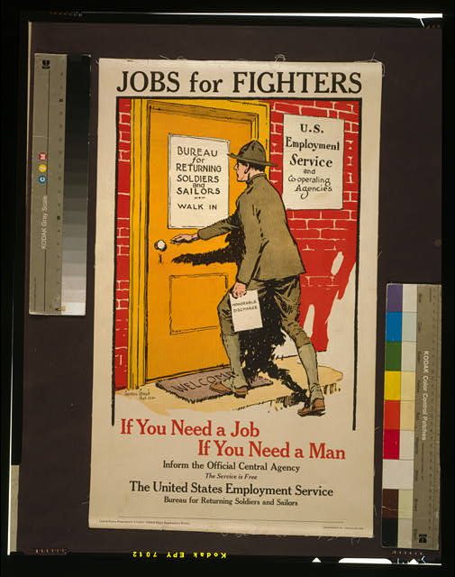 Jobs for fighters - If you need a job, if you need a man, inform the official central agency - The service is free The United States Employment Service, Bureau for Returning Soldiers and Sailors/
