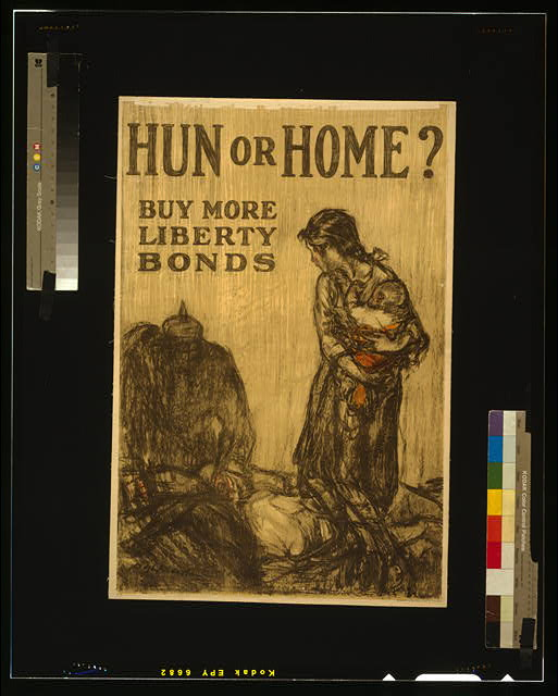 Hun or home? Buy more Liberty Bonds