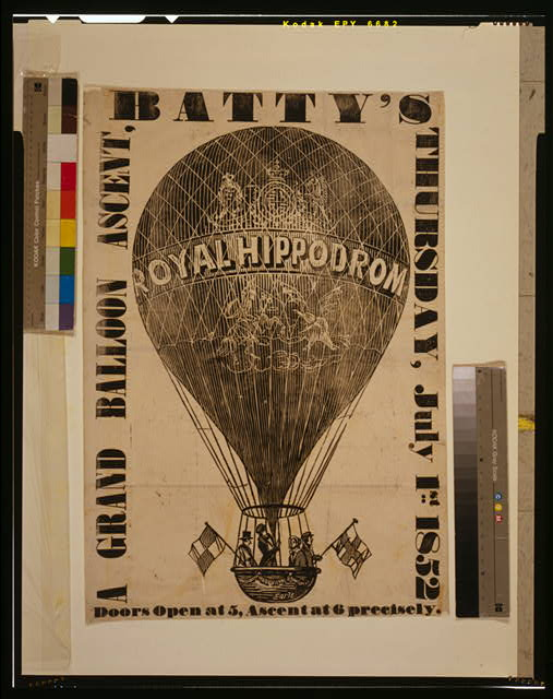 A grand balloon ascent, Batty's, Thursday, July 1st, 1852 /