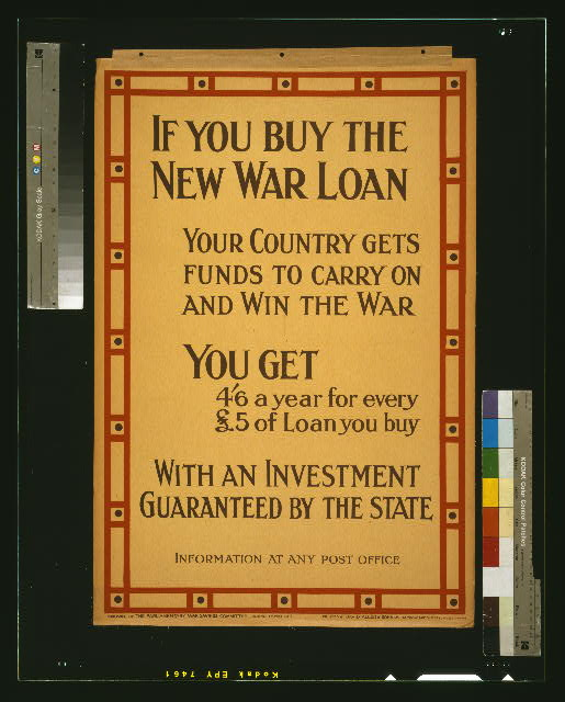 If you buy the new war loan your country gets funds to carry on and win the war. [...]