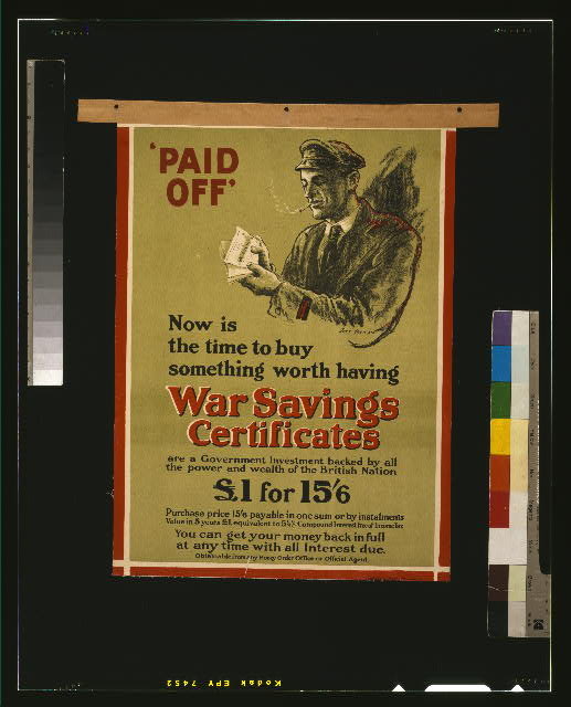 Now is the time to buy something worth having, war savings certificates