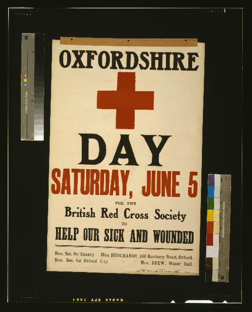 Oxfordshire [Red Cross] day, Saturday, June 5, for the British Red Cross Society to help our sick and wounded