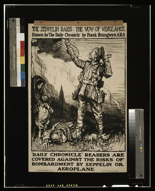 "The zeppelin raids: the vow of vengeance. Drawn for ""The Daily Chronicle"" by Frank Brangwyn A.R.A. 'Daily Chronicle' readers are covered against the risks of bombardment by zeppelin or aeroplane /"