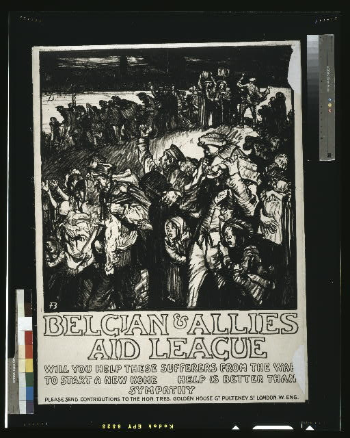 Belgian & Allies Aid League. Will you help these sufferers from the war to start a new home. Help is better than sympathy