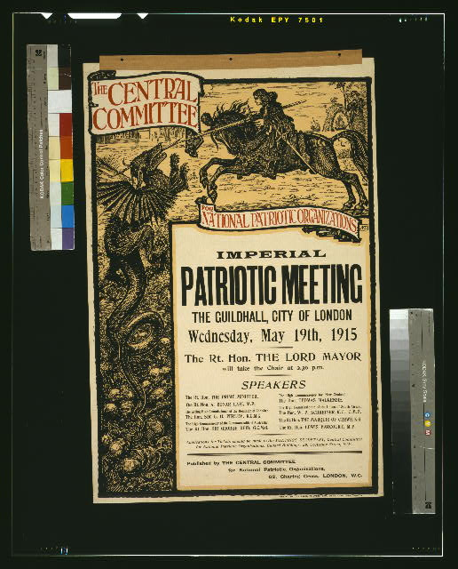 The Central Committee for National Patriotic Organizations imperial patriotic meeting, The Guildhall, City of London, Wednesday, May 19th, 1915