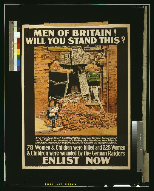 Men of Britain! Will you stand this? 78 women & children were killed and 228 women & children were wounded by the German raiders. Enlist now