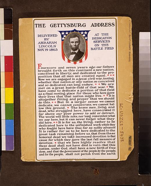 The Gettysburg address delivered by Abraham Lincoln Nov. 19 1863 at the dedication services on the battle field