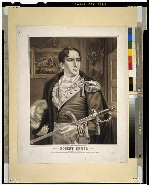 Robert Emmet, Irelands patriot martyr