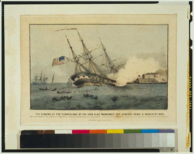 "The sinking of the ""Cumberland"" by the iron clad ""Merrimac,"" off Newport News Va. March 8th 1862"