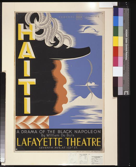 Haiti, a drama of the black Napoleon, by William Du Bois, Lafayette Theatre