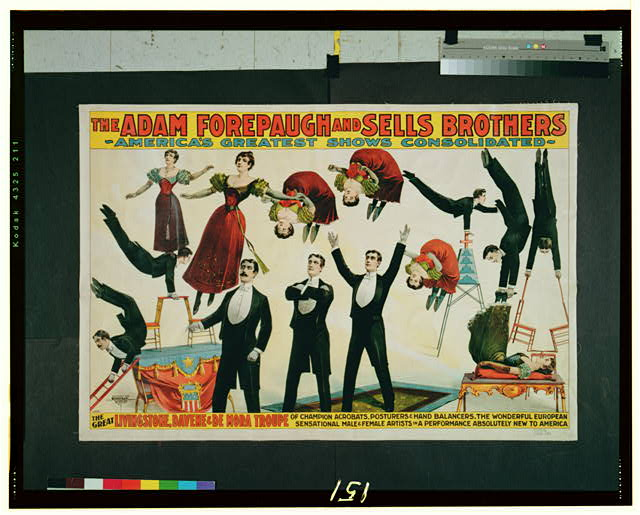 The Adam Forepaugh and Sells Brothers America's greatest shows consolidated--The great Livingstone, Davene & De Mora Troupe of champion acrobats, posturers, and hand balancers