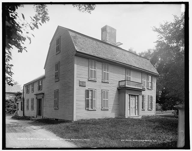 Birthplace of Israel Putnam, Danvers, Mass.