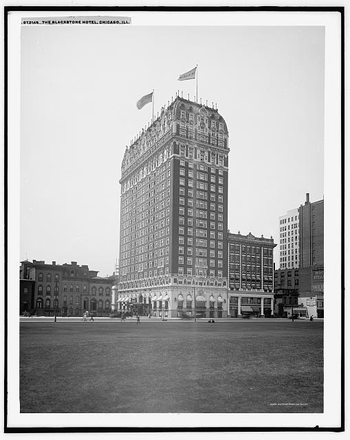 The Blackstone Hotel, Chicago, Ill.