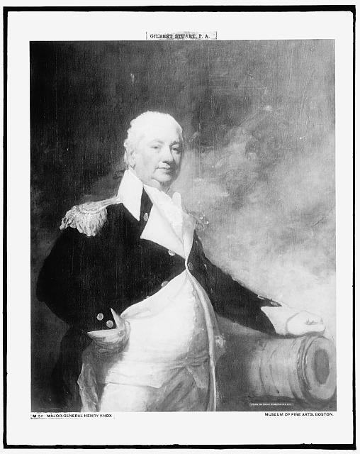 [Major-General Henry Knox, three-quarter-length portrait]