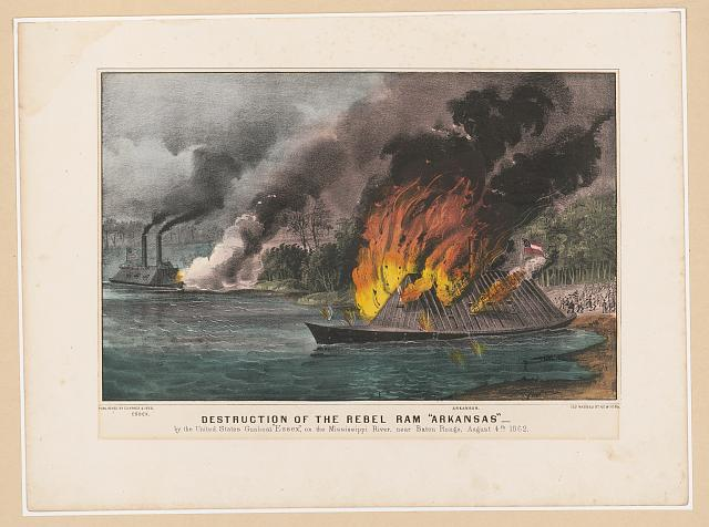 "Destruction of the rebel ram ""Arkansas"": By the United State gunboat ""Essex,"" on the Mississippi River, near Baton Rouge, August 4th 1862"