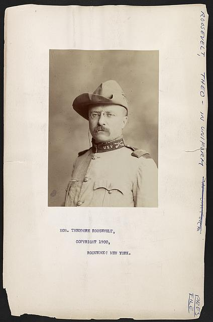 [Theodore Roosevelt in Rough Riders uniform]