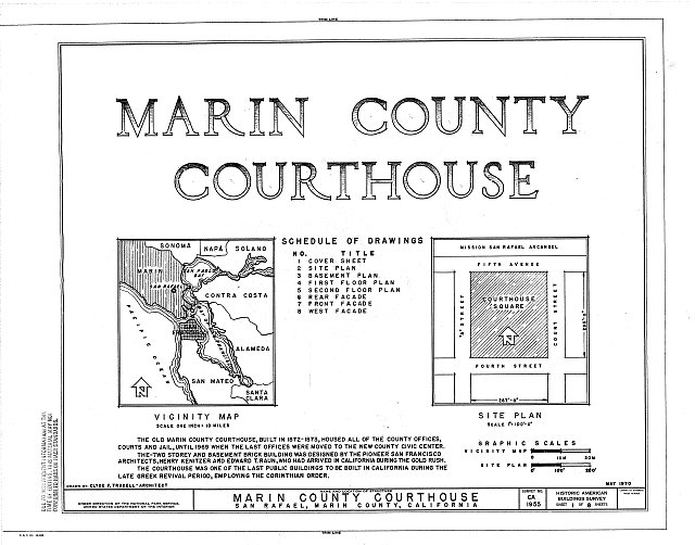 HABS CAL,21-SANRA,2- (sheet 1 of 8) - Marin County Courthouse, Fourth Street between A & Court Streets, San Rafael, Marin County, CA