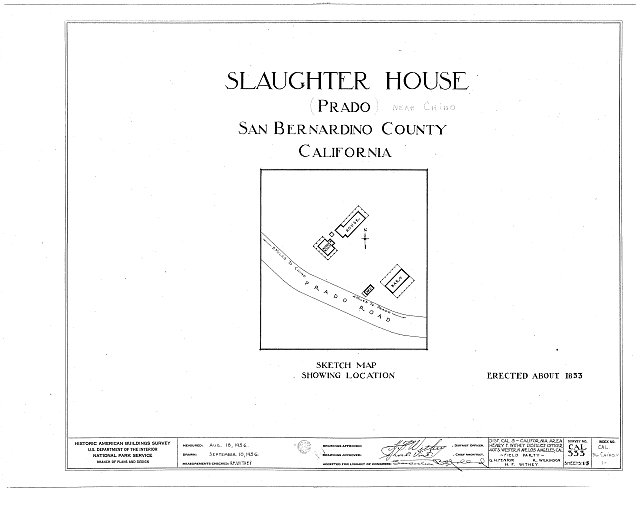 HABS CAL,36-CHINO.V,1- (sheet 0 of 3) - Slaughter House, Prado Road, Chino, San Bernardino County, CA
