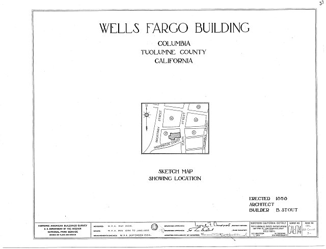 HABS CAL,55-COLUM,3- (sheet 0 of 11) - Wells Fargo & Company Building, Main & Washington Streets (Columbia State Historical Park), Columbia, Tuolumne County, CA