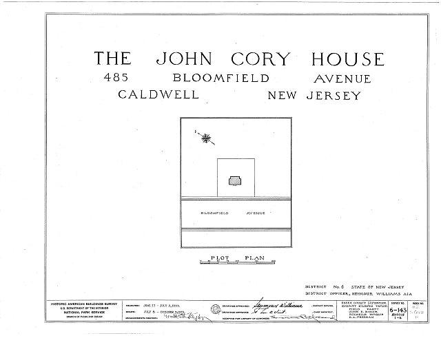 HABS NJ,7-CALD,1- (sheet 0 of 6) - John Cory House, 485 Bloomfield Avenue, Caldwell, Essex County, NJ