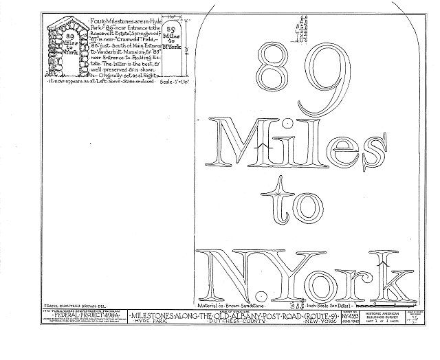 HABS NY,14-HYP,3- (sheet 1 of 1) - Milestone, Old Albany Post Road, Hyde Park, Dutchess County, NY