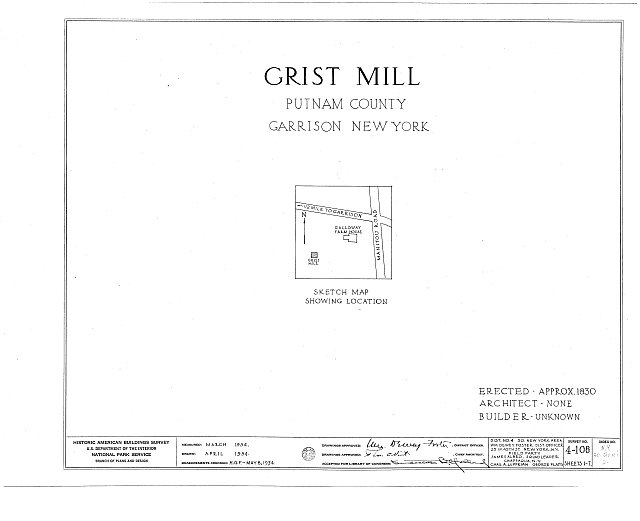 HABS NY,40-GARI,2- (sheet 0 of 7) - Grist Mill, Manitou Road, Garrison, Putnam County, NY