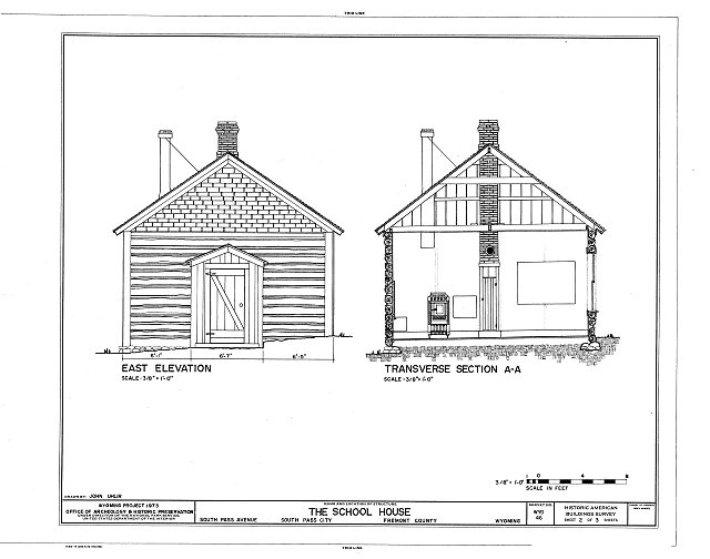 East Elevation and Section - School House, South Pass Avenue near Jefferson Street, South Pass City, Fremont County, WY