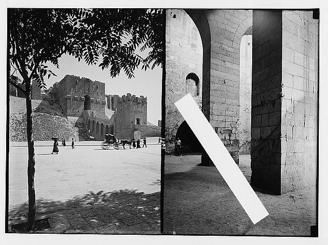 Aleppo (Haleb) and environs. Entrance gateway to castle