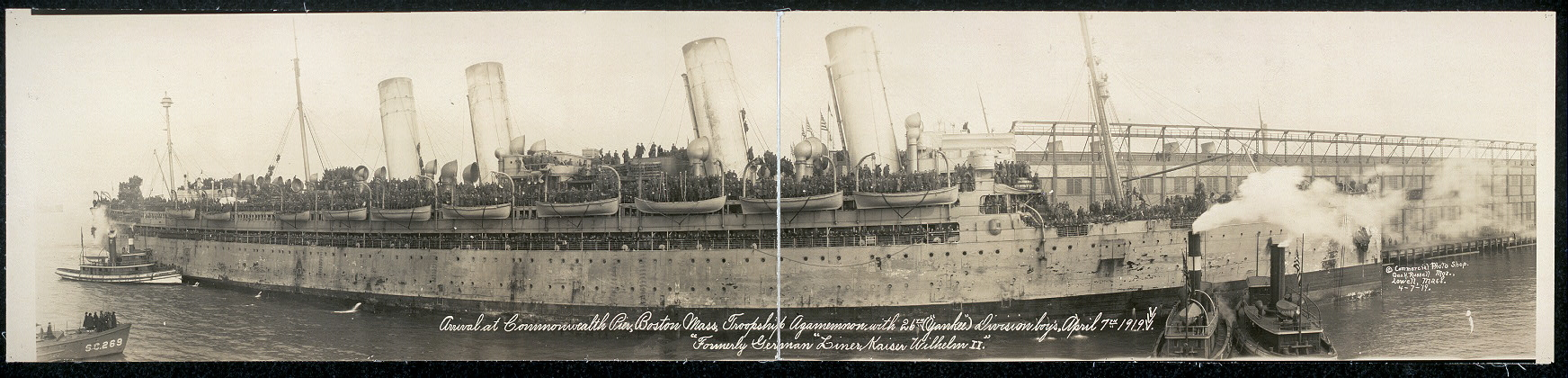 "Arrival at Commonwealth Pier, Boston, Mass., Troopship Agamemnon with 26th (""Yankee"") Division boy's [sic], April 7th, 1919, formerly German ""Liner Kaiser Wilhelm II"""