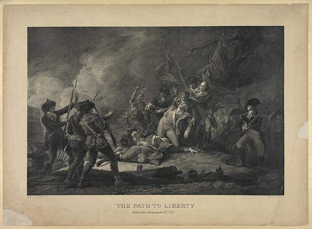 The path to liberty. Death of Gen. Montgomery Dec. 31st 1775