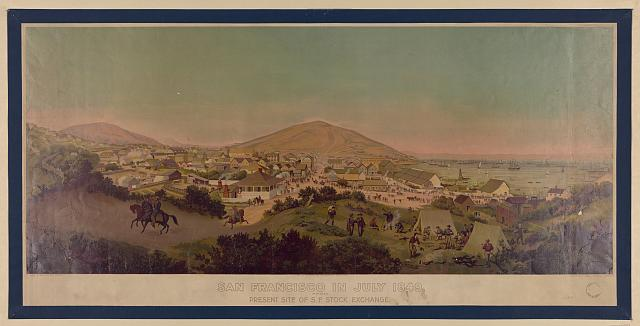 San Francisco in July 1849 from present site of S.F. Stock Exchange